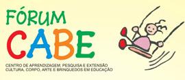 Fórum Infância, Brinquedo e Educação: Novas Práticas de Inclusão